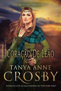 Resultado de imagem para Serie Esposas das Terras Altas Tanya Anne Crosby