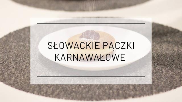 Kuchnia słowacka: Słowackie pączki karnawałowe