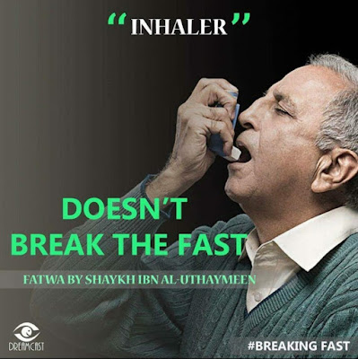 Using inhaler does not break the fast | Those Things that Break the Fast or Not by Ummat-e-Nabi.com