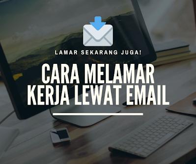 Cara mengirim cv lewat email yang baik dan benar