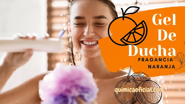 Cómo se hace Gel de Ducha Fragancia Naranja