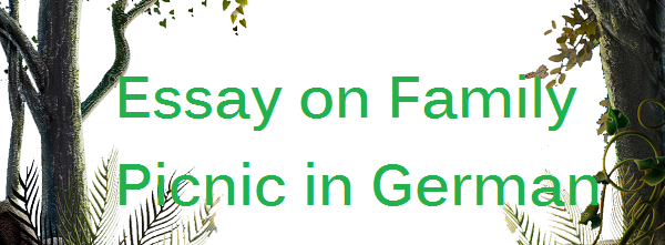 Essay on Family Picnic in German Language