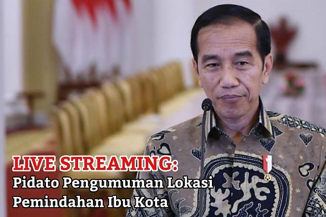Live Streaming! Pidato Pengumuman Lokasi Pemindahan Ibu Kota