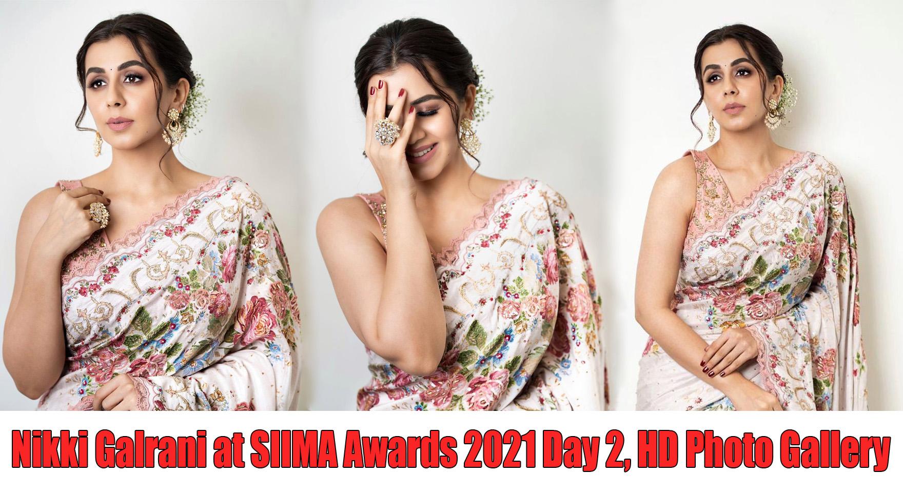 Nikki Galrani at SIIMA Awards 2021 Day 2, HD Photo Gallery