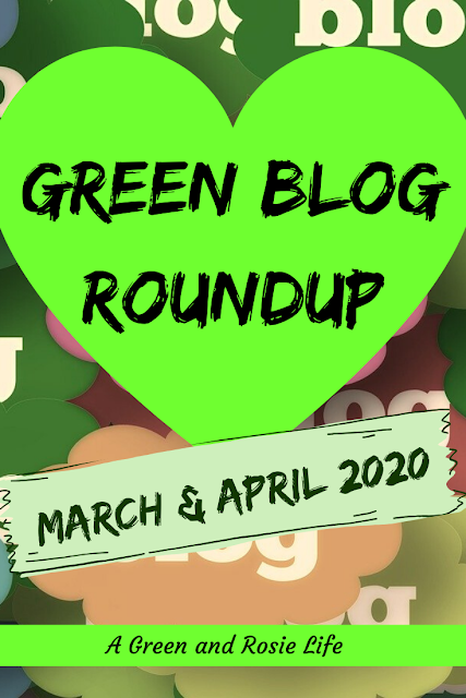Green blogs March April 2020