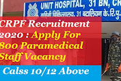 CRPF Recruitment 2020 : Apply For 800 Paramedical Staff Vacancy