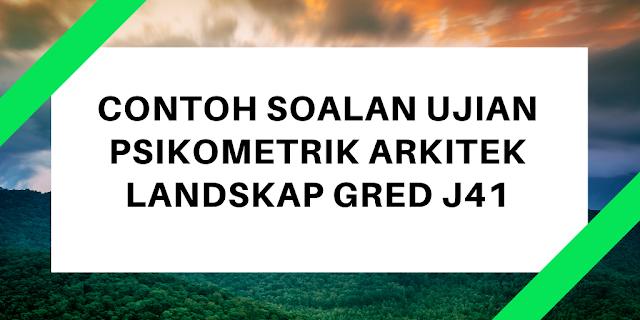 Contoh Soalan Ujian Psikometrik Arkitek Landskap J41
