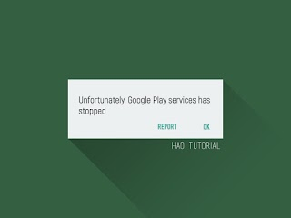 Cara Mengatasi Pesan Error Google Play Services Has Stopped