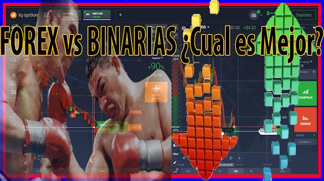 FOREX vs BINARIAS 🥊 ¿Cual es Mejor?