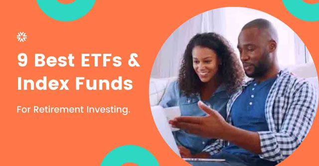 Best ETFs And Index Funds For Retirement Investing