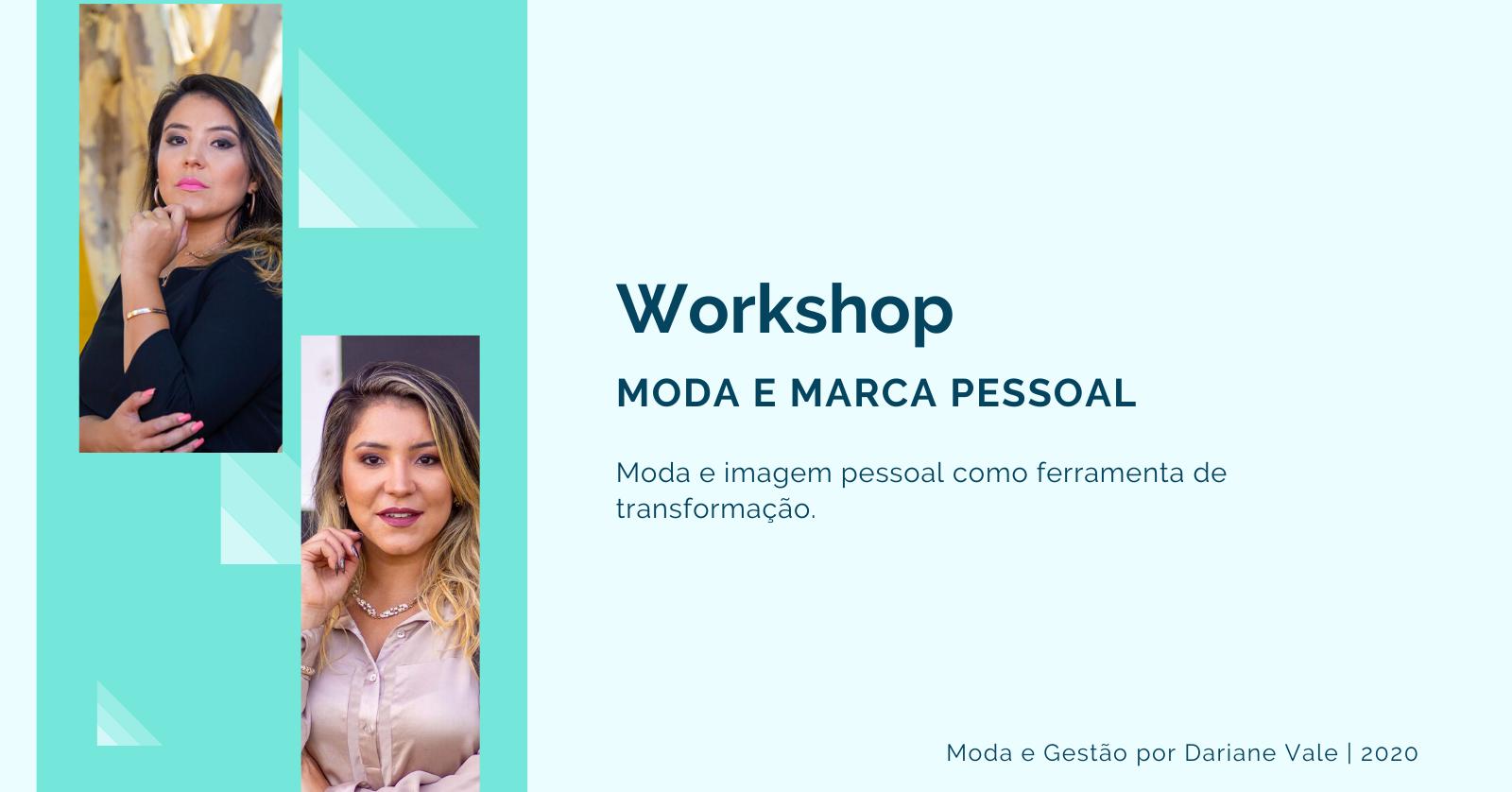 Workshop online Moda e Marca Pessoal como Ferramenta de Transformação