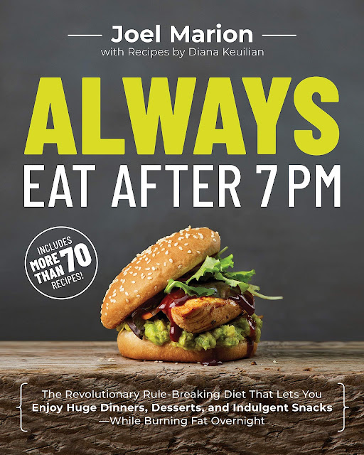 """""""Always Eat After 7 PM"""" by Joel Marion Part 3 - Final Thoughts!"""