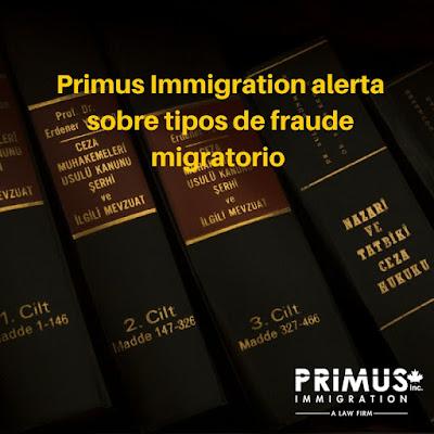 Primus Immigration alerta sobre tipos de fraude migratorio