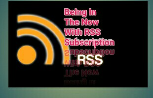 Being with RSS subscription