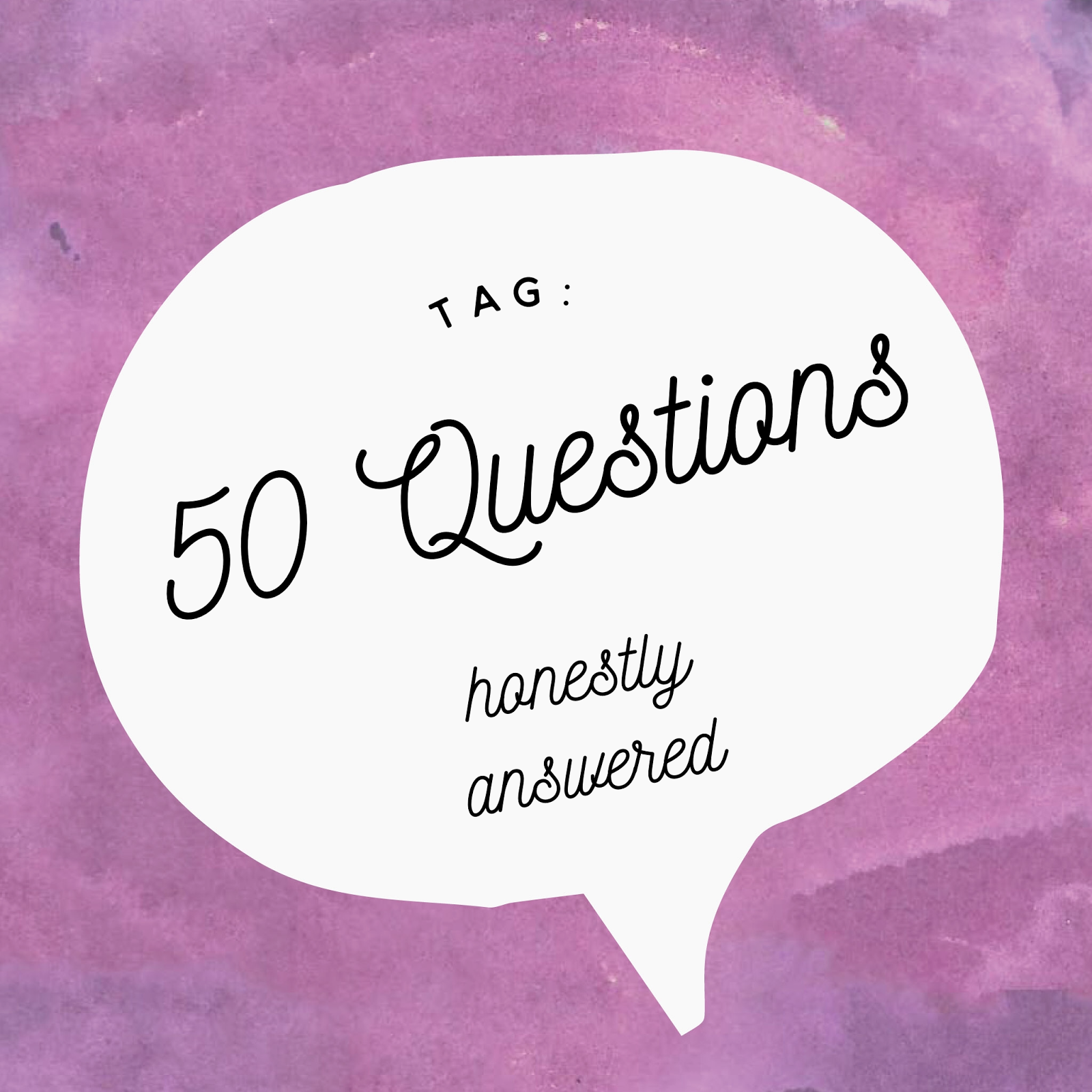 tag 50 questions honestly answered