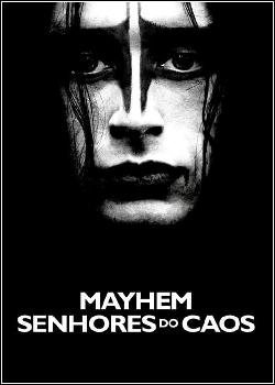 Mayhem: Senhores do Caos