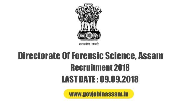 Directorate Of Forensic Science, Assam Recruitment 2018