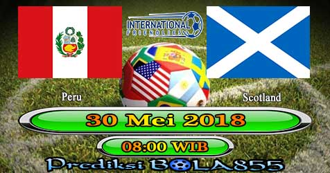 Prediksi Bola855 Peru vs Scotland 30 Mei 2018