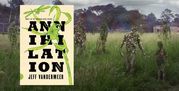 Book Review: Annihilation by Jeff VanderMeer (Southern Reach Trilogy - Book 1)