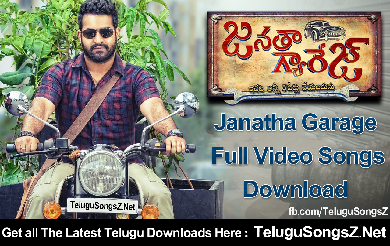 JanathaGaarge Video Songs Download, Telugu Songs Download, Janatha Garage MP4 songs, Janatha Garage 3GP songs download, Janatha Garage songs download,Janatha Garage Telugu HD Videos songs download, Janatha Garage video songs, Janatha Garage full movie songs download