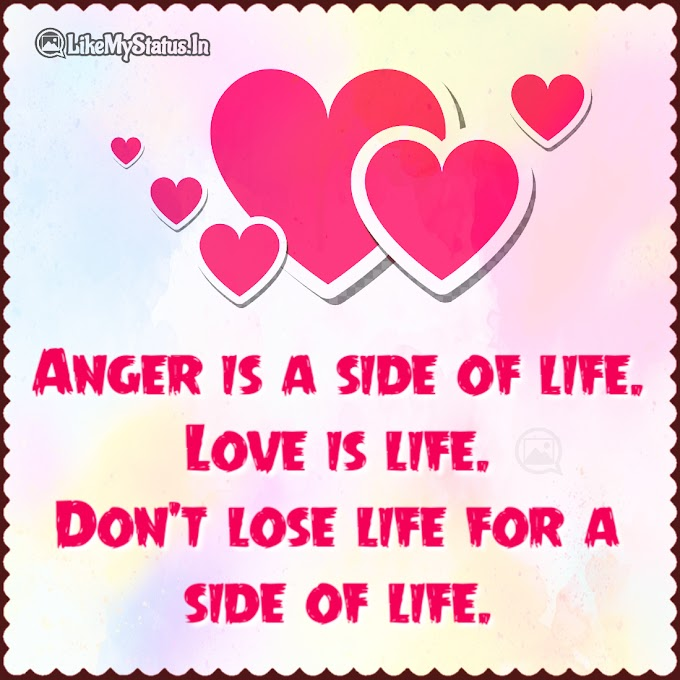 Anger is a side of life