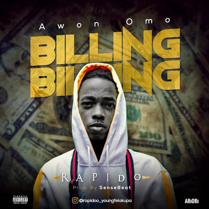 Music :- Rapido - Awon Omo Billing Billing