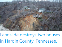 https://sciencythoughts.blogspot.com/2020/02/landslide-destroys-two-houses-in-hardin.html