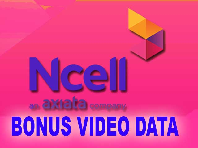 Ncell Bonus Video Data