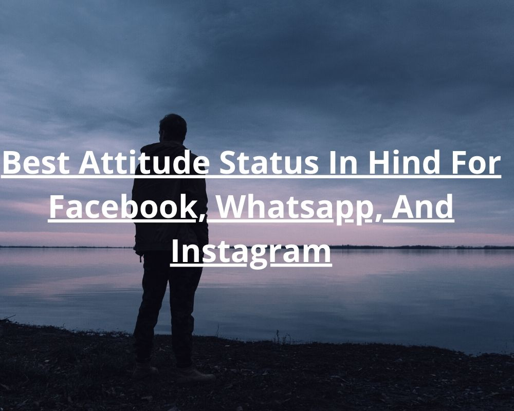 Best Attitude Status In Hind For Facebook, Whatsapp, And Instagram