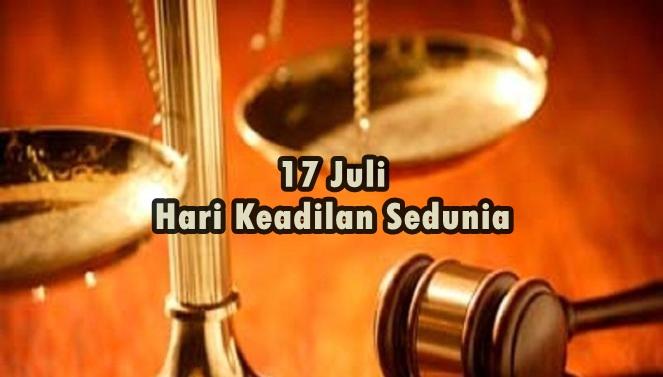 17 Juli Hari Keadilan Sedunia Internasional