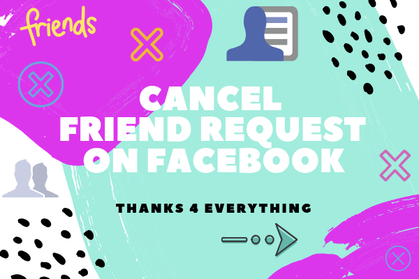 Facebook Cancel Friend Request<br/>
