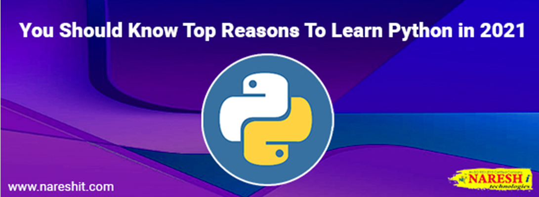 You Should Know Top Reasons To Learn Python in 2021