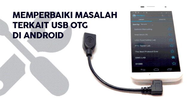 Memperbaiki Masalah terkait USB OTG di Android