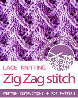 Lace Knitting. #howtoknit the Zig Zag Lace Stitch. FREE written instructions, PDF knitting pattern.  #knittingstitches #knitting #knit #laceknitting