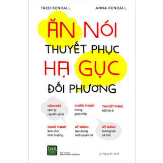 Ăn Nói Thuyết Phục Hạ Gục Đối Phương ebook PDF EPUB AWZ3 PRC MOBI