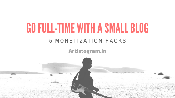 https://www.artistogram.in/2020/01/go-full-time-with-small-blog-5.html