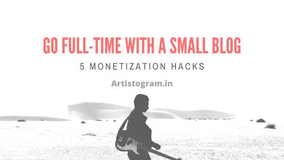 https://www.artistogram.in/2020/01/go-full-time-with-small-blog-5.html