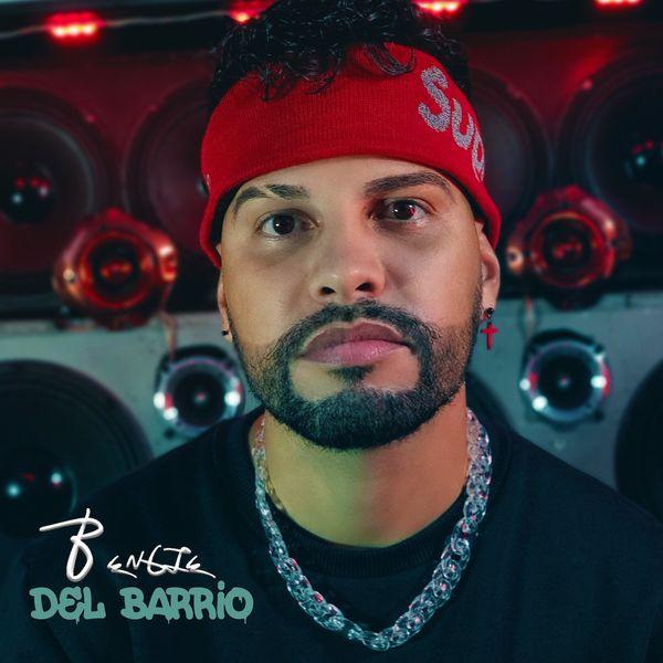 Bengie – Del Barrio (Single) 2021 (Exclusivo WC)