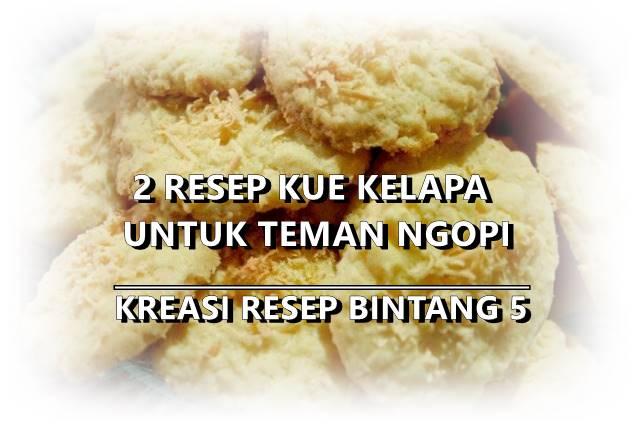 2 resep membuat kue kelapa