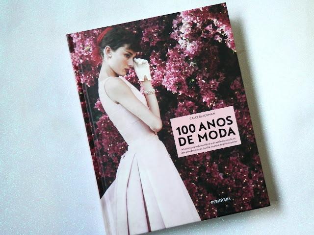 Livro 100 anos de moda de Cally Blackman
