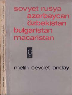 Melih Cevdet Anday - Bütün Eserleri 05 - Sovyet Rusya Azerbaycan Özbek Bulgar Macar