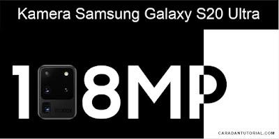 Teknologi Kamera Galaxy S20 ultra