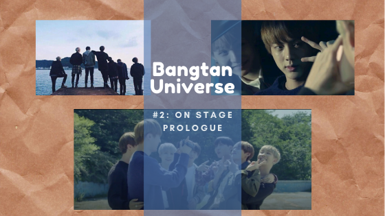 Bangtan Universe #2: On Stage Prologue
