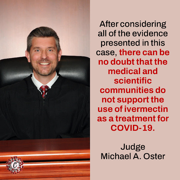 After considering all of the evidence presented in this case, there can be no doubt that the medical and scientific communities do not support the use of ivermectin as a treatment for COVID-19. — Judge Michael A. Oster