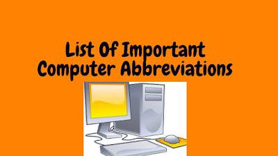 computer abbreviations,computer realated abbreviations,computer,computer input,computer hardware,computer software,computer memory