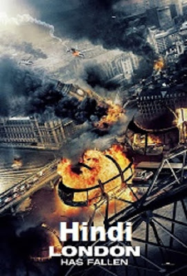 London has Fallen 2016 Watch full hindi dubbed full movie online
