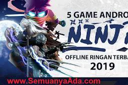 5 Game Ninja Offline Ringan di Android 2019