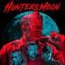 DOWNLOAD MOVIE/MP4: Hunter's Moon (2020) [WEBRip]