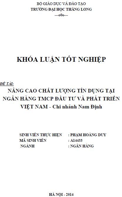 Nâng cao chất lượng tín dụng tại Ngân hàng TMCP Đầu tư và Phát triển Việt Nam Chi nhánh Nam Định