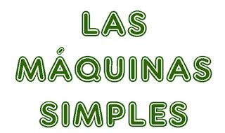 http://cplosangeles.juntaextremadura.net/web/cuarto_curso/naturales_4/maquinas_simples_4/maquinas_simples_4.html